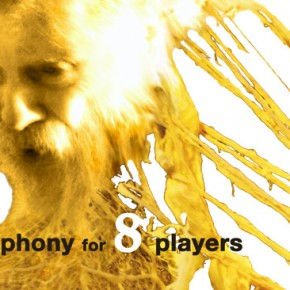 Cacophony for 8 Players